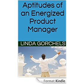 Aptitudes of an Energized Product Manager (English Edition)