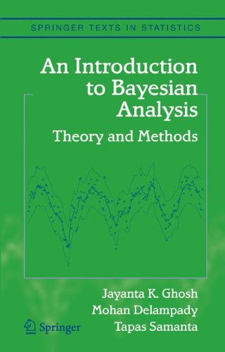 An Introduction to Bayesian Analysis: Theory and Methods...