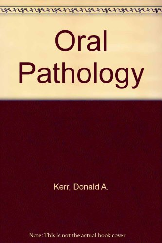 Oral Pathology: An Introduction to General and Oral Pathology For HygienistS, 6TH ED
