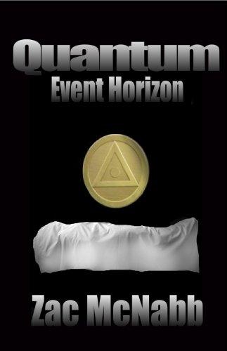 Book: Quantum - Event Horizon by Zac McNabb