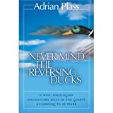 Never Mind the Reversing Ducks (0007130430) by Plass, Adrian