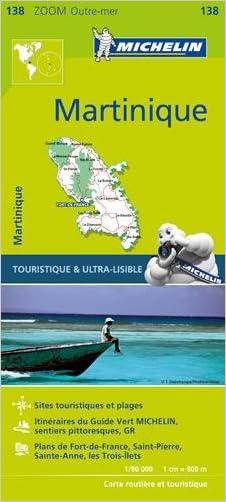 Michelin Martinique Map 138 (Michelin Map) written by Michelin Travel %26 Lifestyle