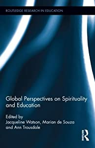 Downloads Global Perspectives on Spirituality in Education (Routledge Research in Education) ebook