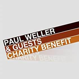 Paul Weller & Guests Charity Benefit