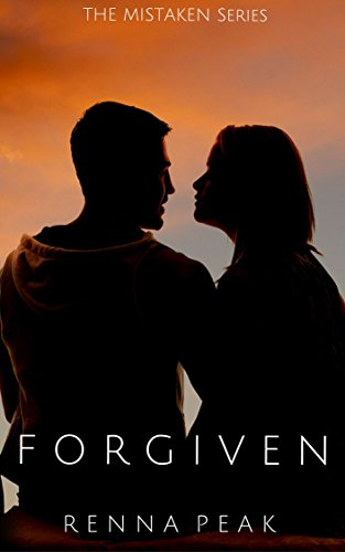 Forgiven (The Mistaken Series Book 19) (Mistaken By Renna Peak compare prices)