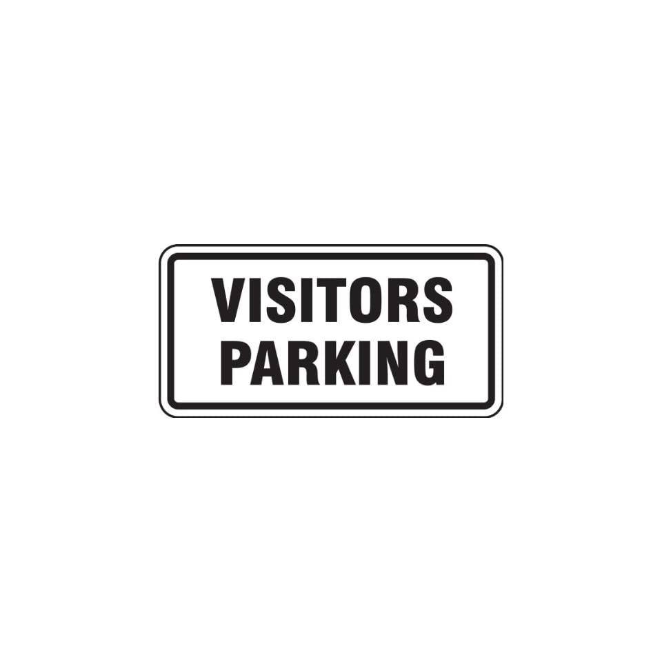 VISITORS PARKING 12 x 24 Sign .080 Reflective Aluminum