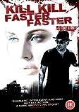 Kill Kill Faster Faster [DVD]