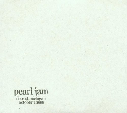 Live - 7th October 2000 - Detroit, Michigan by Pearl Jam (2001-03-23)