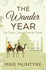 The Wander Year: One Couple's Journey Around the World