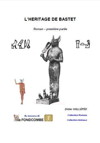 Couverture du livre L'héritage de Bastet (première partie)