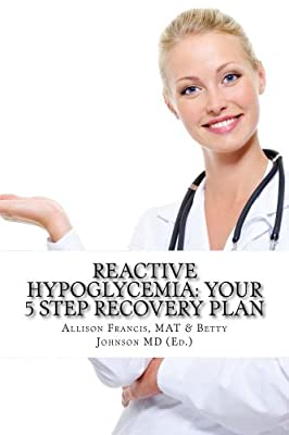 Reactive Hypoglycemia: Your 5 Step Recovery Plan