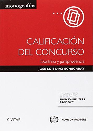 Calificación del concurso. Doctrina y jursiprudencia (Monografía)