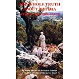 img - for The Whole Truth About Fatima: Science and the Facts book / textbook / text book