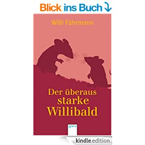 der beraus starke willibald ebook willi f hrmann werner blaebst kindle shop. Black Bedroom Furniture Sets. Home Design Ideas