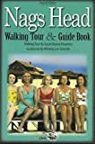 img - for Nags Head Walking Tour & Guide Book book / textbook / text book