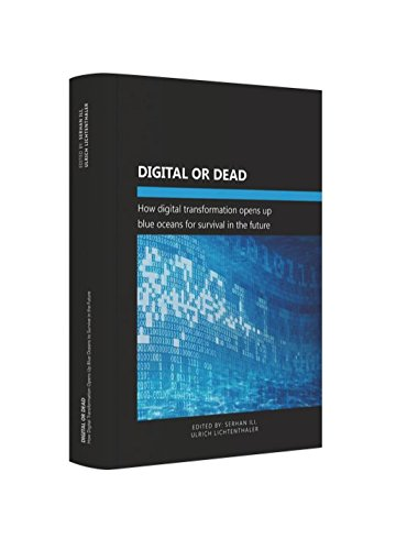digital-or-dead-how-digital-transformation-opens-up-blue-oceans-for-survival-in-the-future