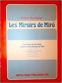 Les miroirs de miro suite for young pianists four for Application miroir pc