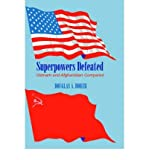 img - for [ Superpowers Defeated: Vietnam and Afghanistan Compared By Borer, Douglas A ( Author ) Hardcover 1999 ] book / textbook / text book