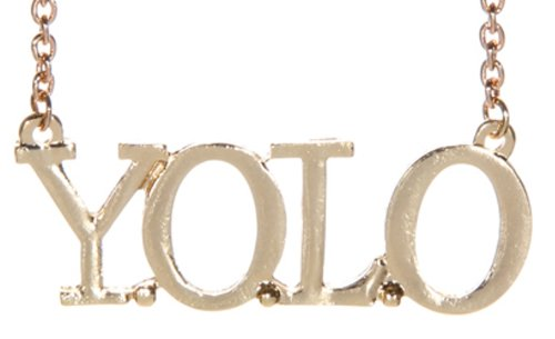 Y.O.L.O (You Only Live Once) Necklace - Gold Tone