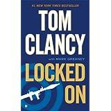 Locked On (Jack Ryan Jr Series Book 3) ~ Tom Clancy