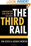 The Third Rail: Confronting Our Pensi...