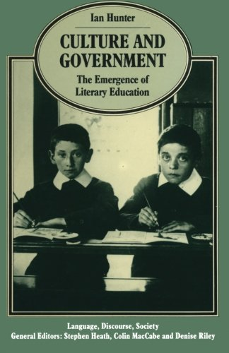 Culture and Government: The Emergence of Literary Education (Language, Discourse, Society)