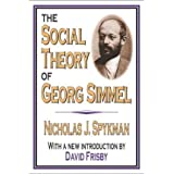[( The Social Theory of Georg Simmel )] [by: Nicholas J. Spykman] [May-2004]