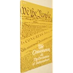 The Constitution of the United States of America and the the Declaration of Independence