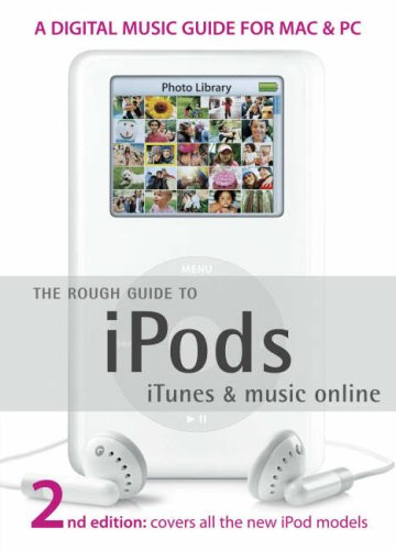 The Rough Guide to iPods, iTunes, and Music Online