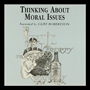 Thinking About Moral Issues | [Richard DeGeorge]