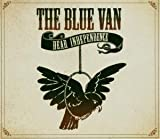 Blue Van - Dear Independence