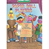img - for Sesame Street Paper Doll Players Paper Doll Book book / textbook / text book