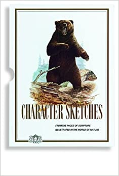 Character Sketches Volume 1: Institute in Basic Life ...