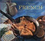 img - for Classic French: Delicious Regional Recipes from France book / textbook / text book
