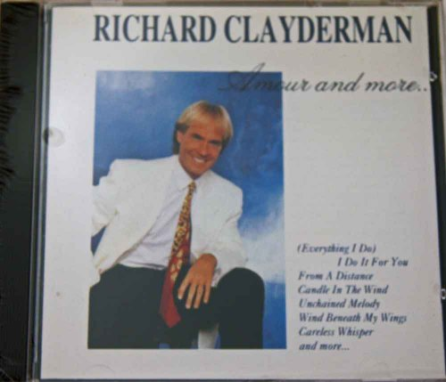 Richard Clayderman - Amour and More - Zortam Music