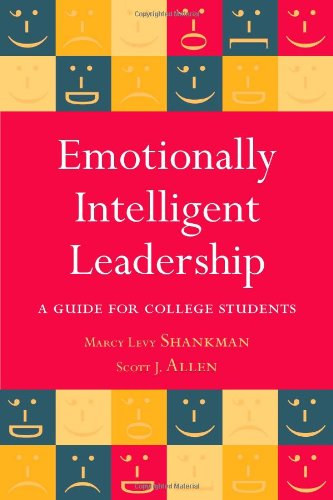 Emotionally Intelligent Leadership: A Guide for College...