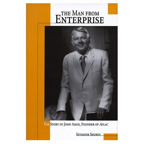 man-from-enterprise-john-amos-the-the-story-of-john-amos-founder-of-aflac-p239-mrc