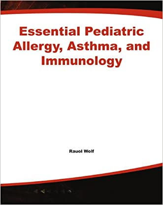 Essential Pediatric Allergy, Asthma, and Immunology (Essentials of Pediatrics)