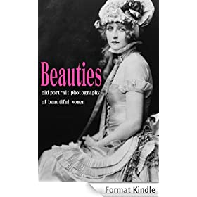 Beauties (Historical portrait photo book) (English Edition)