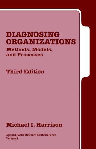 Diagnosing Organizations: Methods, Models, and Processes...