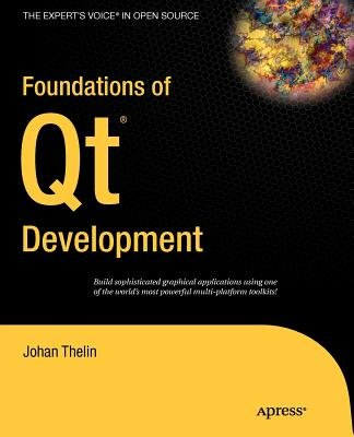 Foundations of Qt Development[FOUNDATIONS OF QT DEVELOPMENT][Paperback] (Foundations Of Qt Development compare prices)