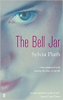 SYLVIA THE JAR PLATH BELL