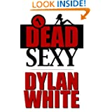 Dead Sexy (The Watts & Parker Detective Series)