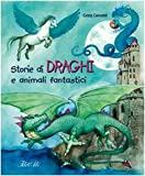 img - for Storie di draghi e animali fantastici book / textbook / text book