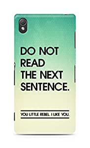 AMEZ do not read the next sentence i like you Back Cover For Sony Xperia Z3