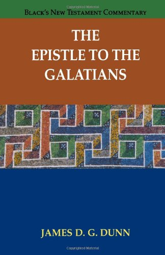 Epistle to the Galatians, The (Black's New Testament...