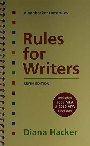 Rules for Writers 6e with 2009 MLA and 2010 APA Updates & 50 Essays 3e