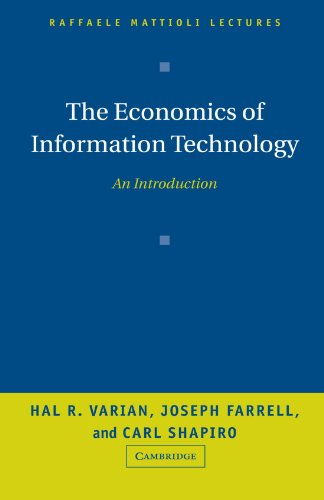 The Economics of Information Technology: An Introduction...