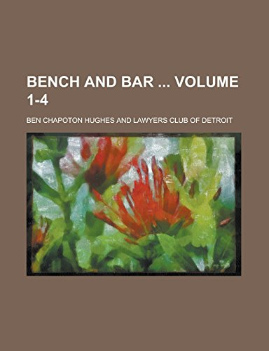 Bench and Bar Volume 1-4