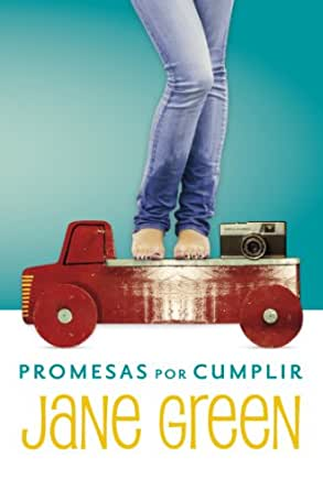 Promesas por cumplir (Spanish Edition) - Kindle edition by Jane Green